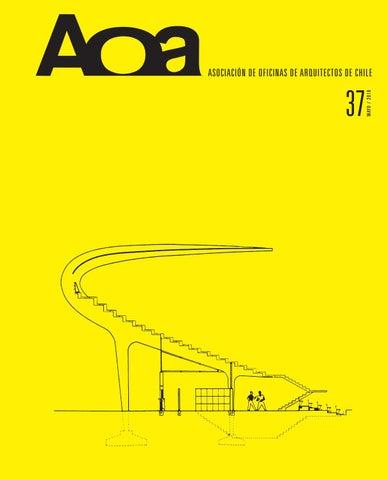a58e31b0b36d0 Revista AOA N° 37 by Asociación de Oficinas de Arquitectos de Chile ...