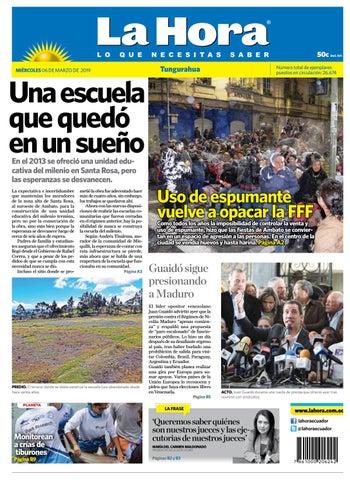3b2252c5dc2a TUNGURAHUA 06 DE MARZO DE 2019 by Diario La Hora Ecuador - issuu