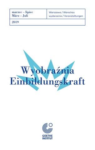 Program Goethe Institut W Warszawie Wiosna 2019 By Goethe