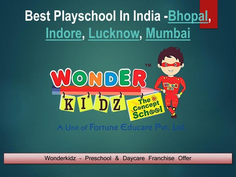 5e40975911633 Play School In Bhopal Play School In Indore Play School In Mumbai Best  Preschool Franchise In India