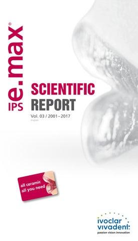 IPS e max Scientific Report Vol  03 / 2001-2017_en by