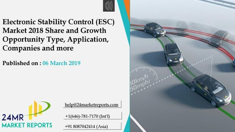 Electronic Stability Control >> Electronic Stability Control Esc Market 2018 Share And