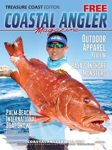 4dbe2b75777 Coastal Angler Magazine | March 2019 | Treasure Coast by Coastal Angler  Magazine - issuu
