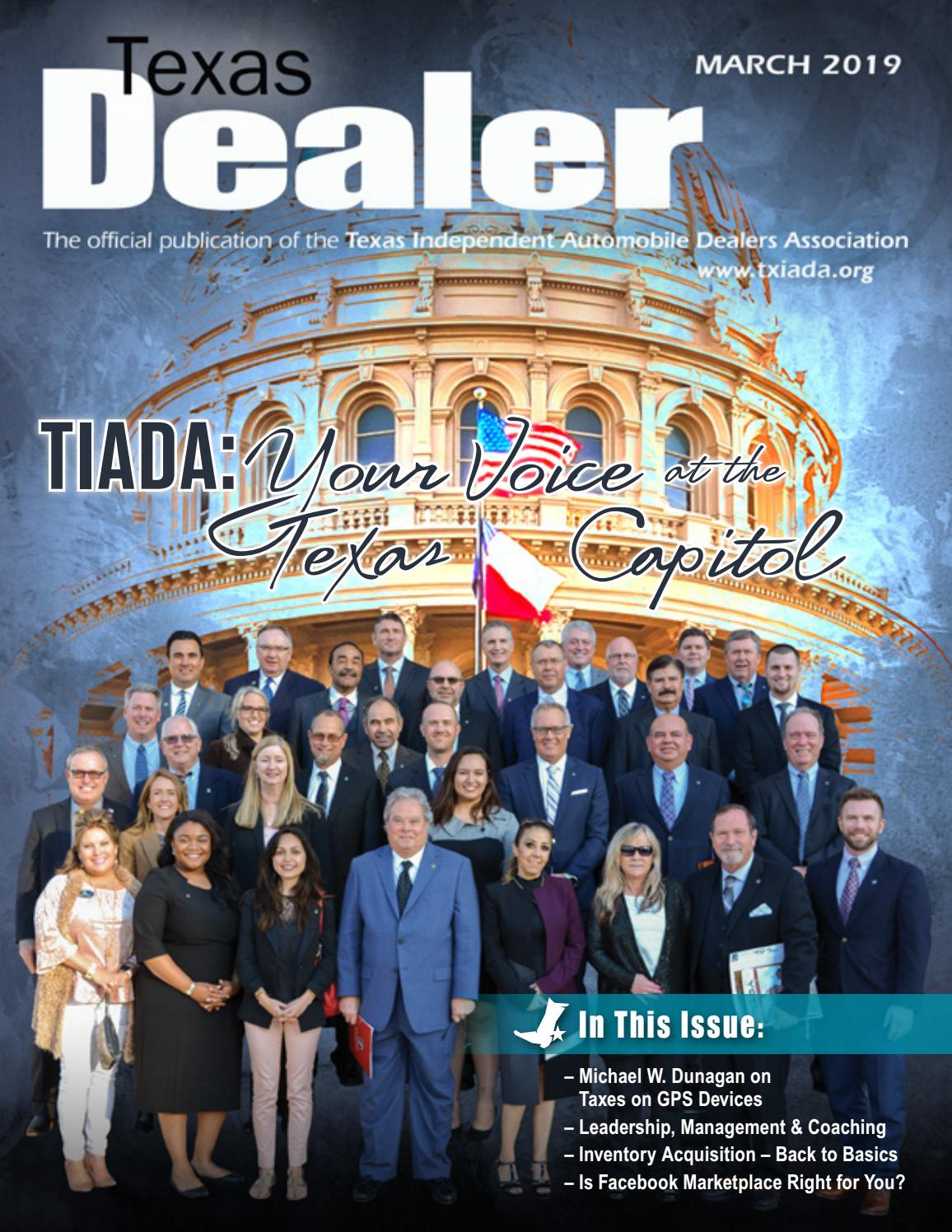 Texas Dealer March 2019 by Texas Independent Auto Dealers