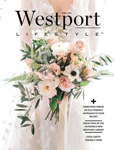 914d4d421a355 Westport Magazine, May 2018 by Moffly Media - issuu