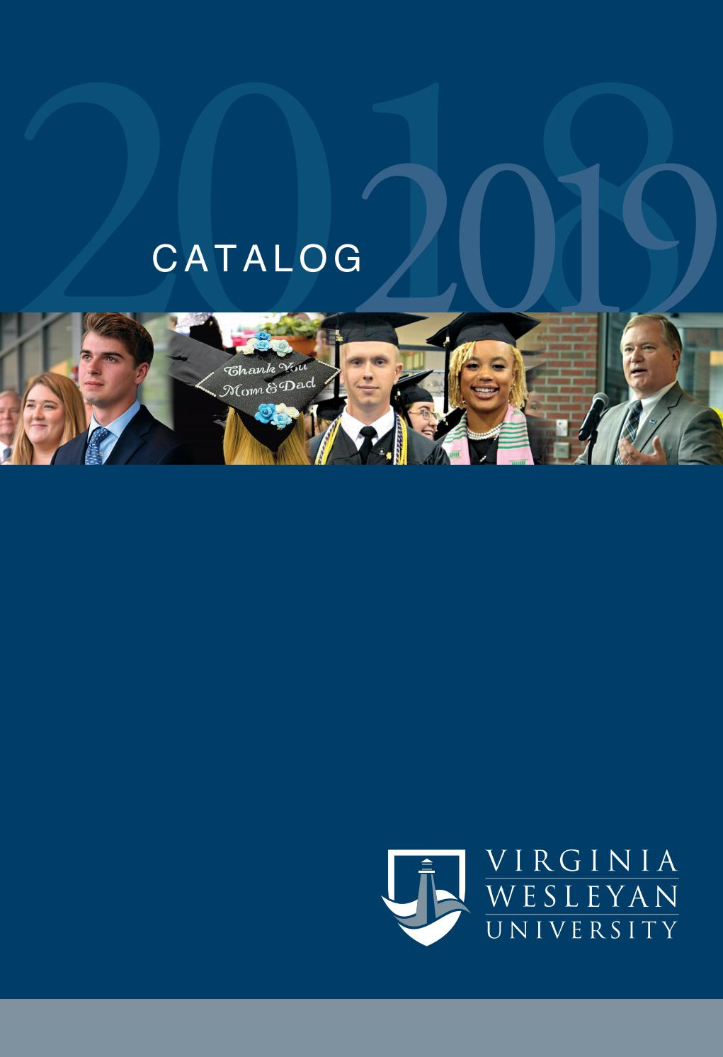 2018-2019 Undergraduate Academic Catalog by Virginia Wesleyan ...