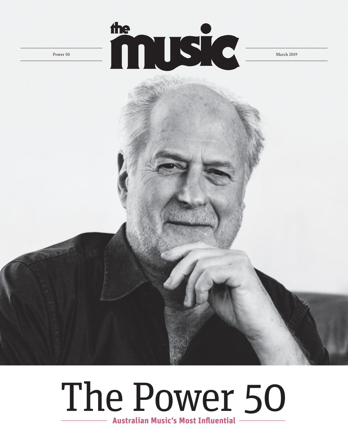 2e11f322fc4f4 The Music (The Power 50) March 2019 by TheMusic.com.au - issuu