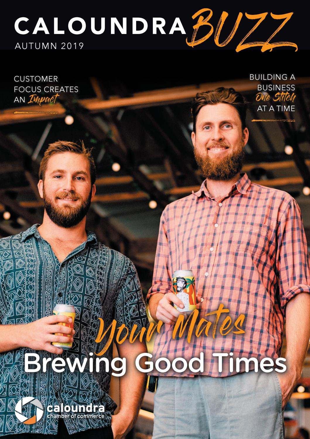 Caloundra Buzz Autumn 2019 By Caloundra Chamber Of Commerce Issuu