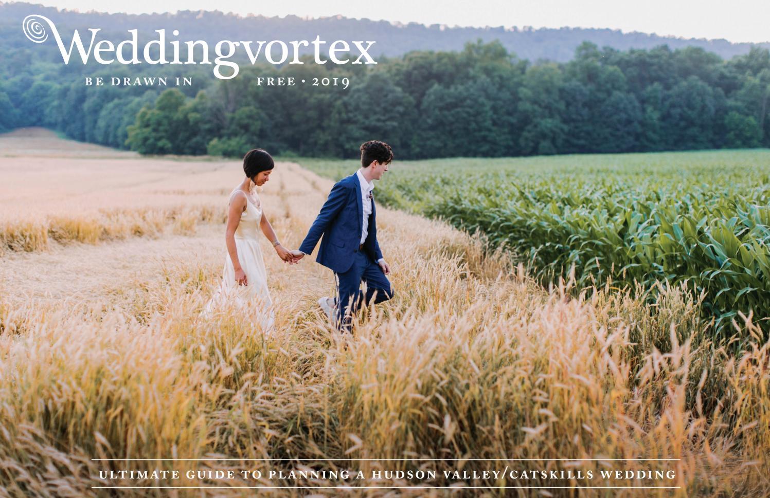Weddingvortex 2019 Guide To Hudson Valley Catskills Weddings By