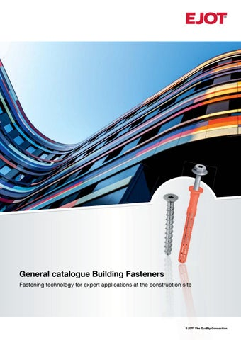 General catalogue Building Fasteners 2018 by ejotsverige - issuu