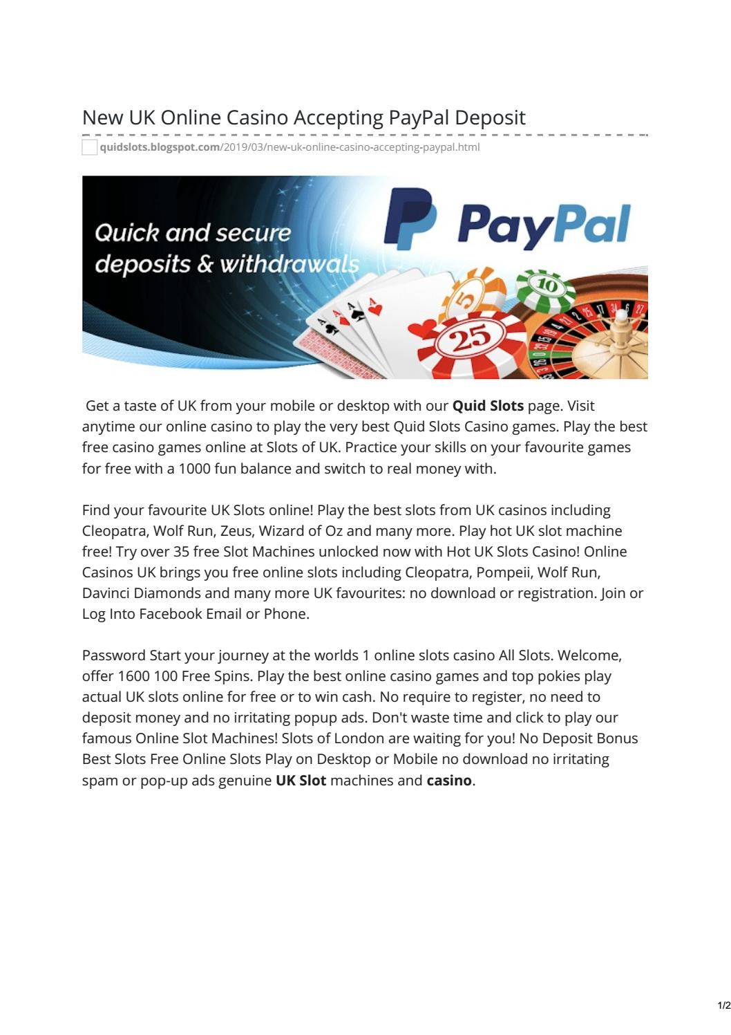 New Uk Online Casino Accepting Paypal Deposit By Quidslots Issuu