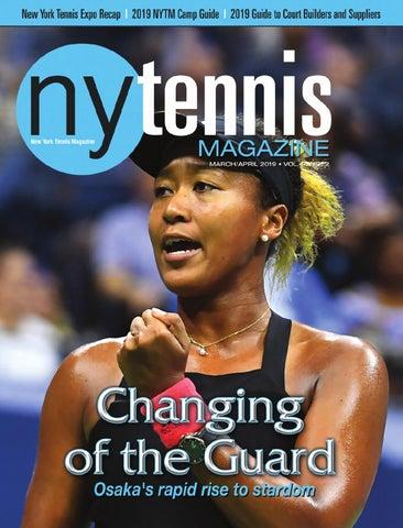 size 40 f30a9 dc7ec New York Tennis Magazine March   April 2019
