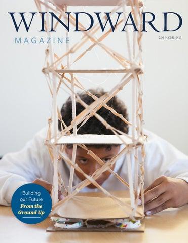 Windward Magazine: Spring 2019 by Windward School - issuu