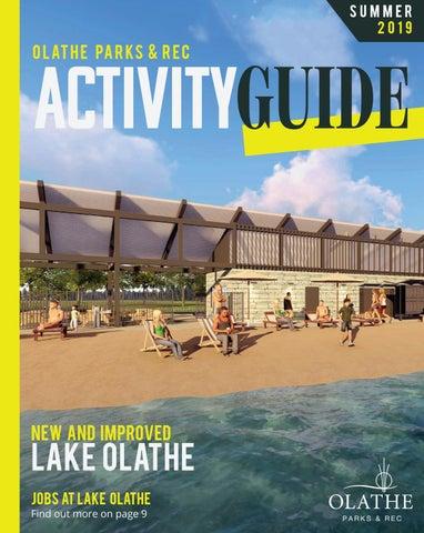 Olathe Parks Rec Summer 19 Activity Guide By Olathe Parks