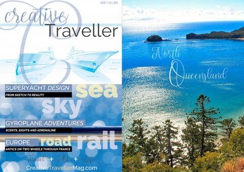 Creative Traveller Mag Issue 7 Q1 2019 Sea Sky Road Rail Travel Art Life By Creativetravellermag Issuu
