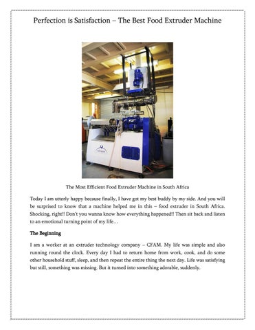 Perfection is Satisfaction – The Best Food Extruder Machine by