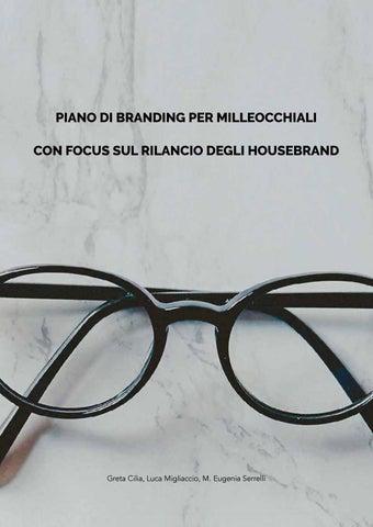 b02f83883444 PIANO DI BRANDING PER MILLEOCCHIALI CON FOCUS SUL RILANCIO DEGLI HOUSEBRAND