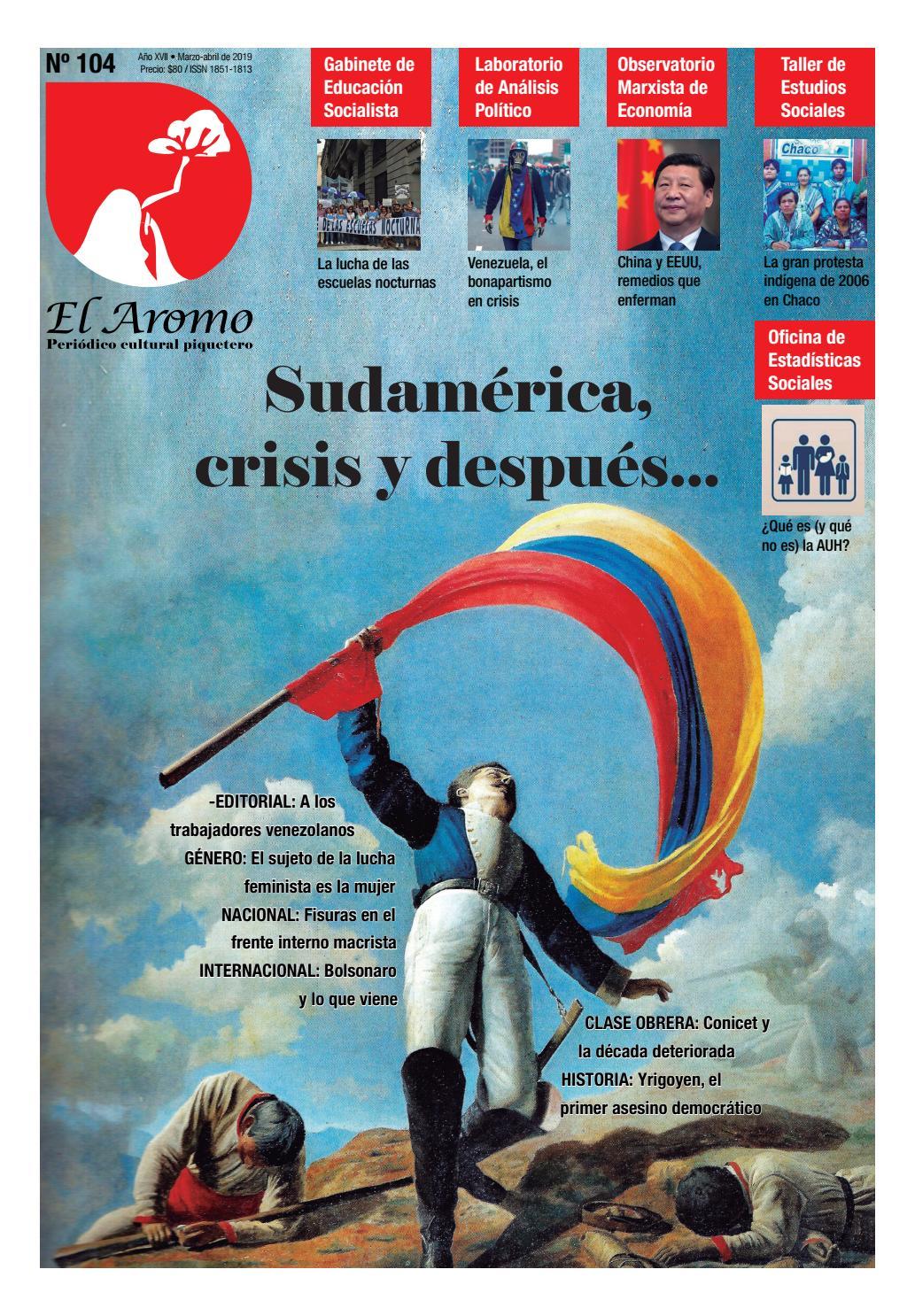 11865380c El Aromo N˚104: Sudamérica, crisis y después... by Razón y ...