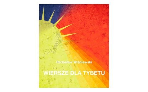 Wiersze Dla Tybetu 2019 By Radosław Wiśniewski Issuu
