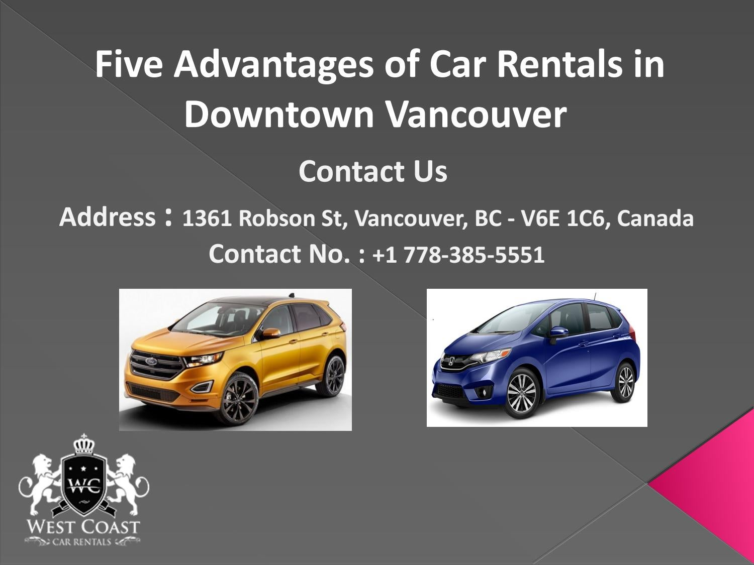 Five Advantages Of Car Rentals In Downtown Vancouver