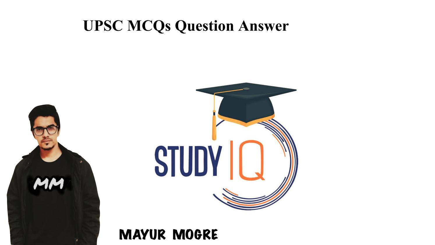 UPSC Current Affairs MCQs Question Answer Free PDF by studyiq - issuu