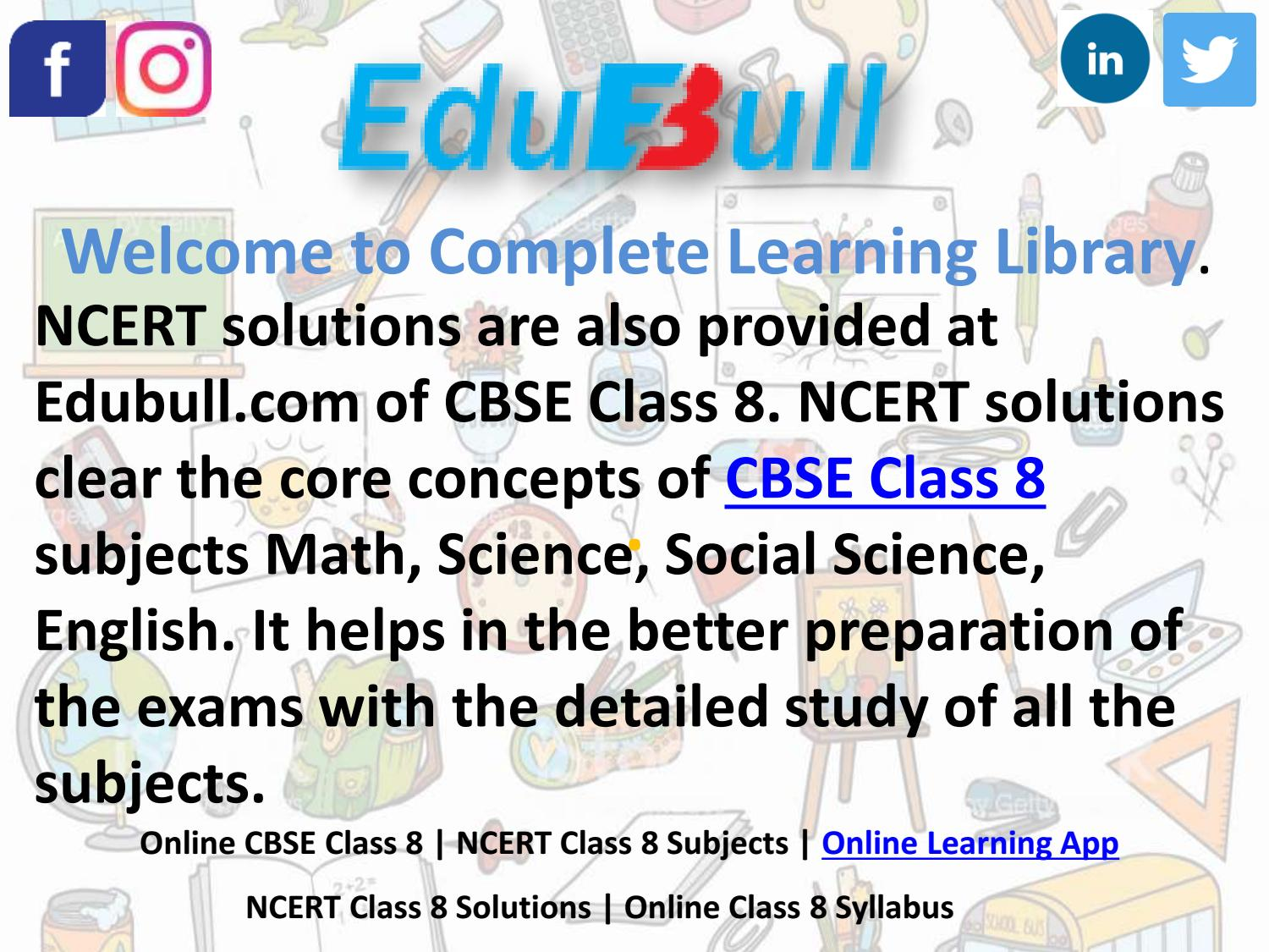 NCERT solution For Class 8 | Class 8 NCERT Solutions by