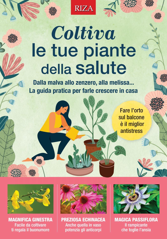 Rampicanti Che Crescono All Ombra coltiva le tue piante della salute by edizioni riza - issuu