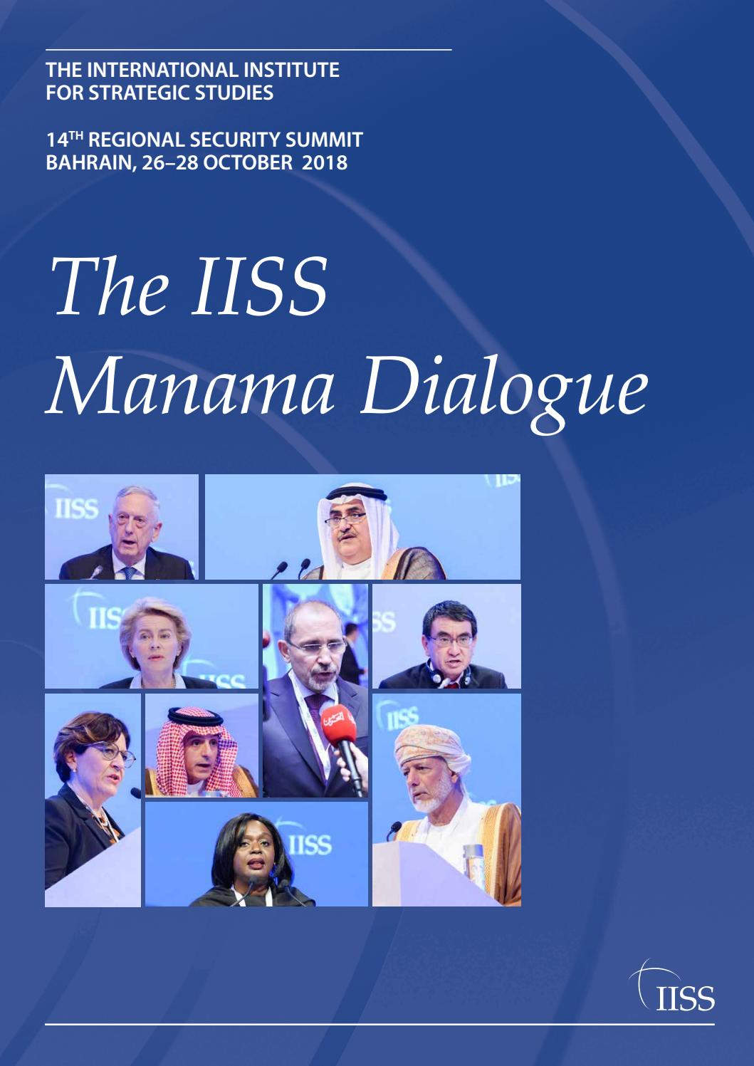 12304344a IISS Manama Dialogue 2018 by International Institute for Strategic Studies  (IISS) - issuu