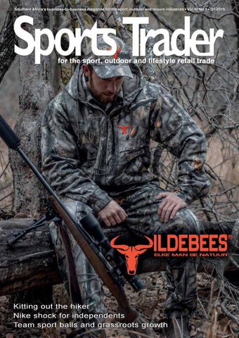 7c97a060770 Southern Africa's business-to-business magazine for the sport, outdoor and  leisure industries • Vol 40 No 1 • Q1 2019