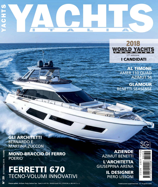 9ec928dd3709f8 YACHTS ITALIA N°39 SEPTEMBER by SG PUBLICATIONS - issuu