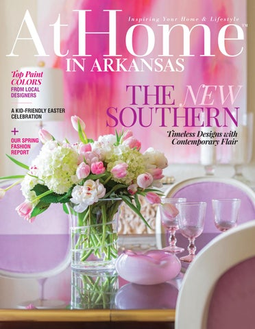 At Home In Arkansas April 2019 By Root Publishing Inc