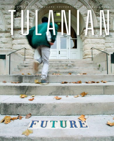 Tulanes Mental Health Meltdown Must >> Tulanian December 2018 By Tulane University Issuu