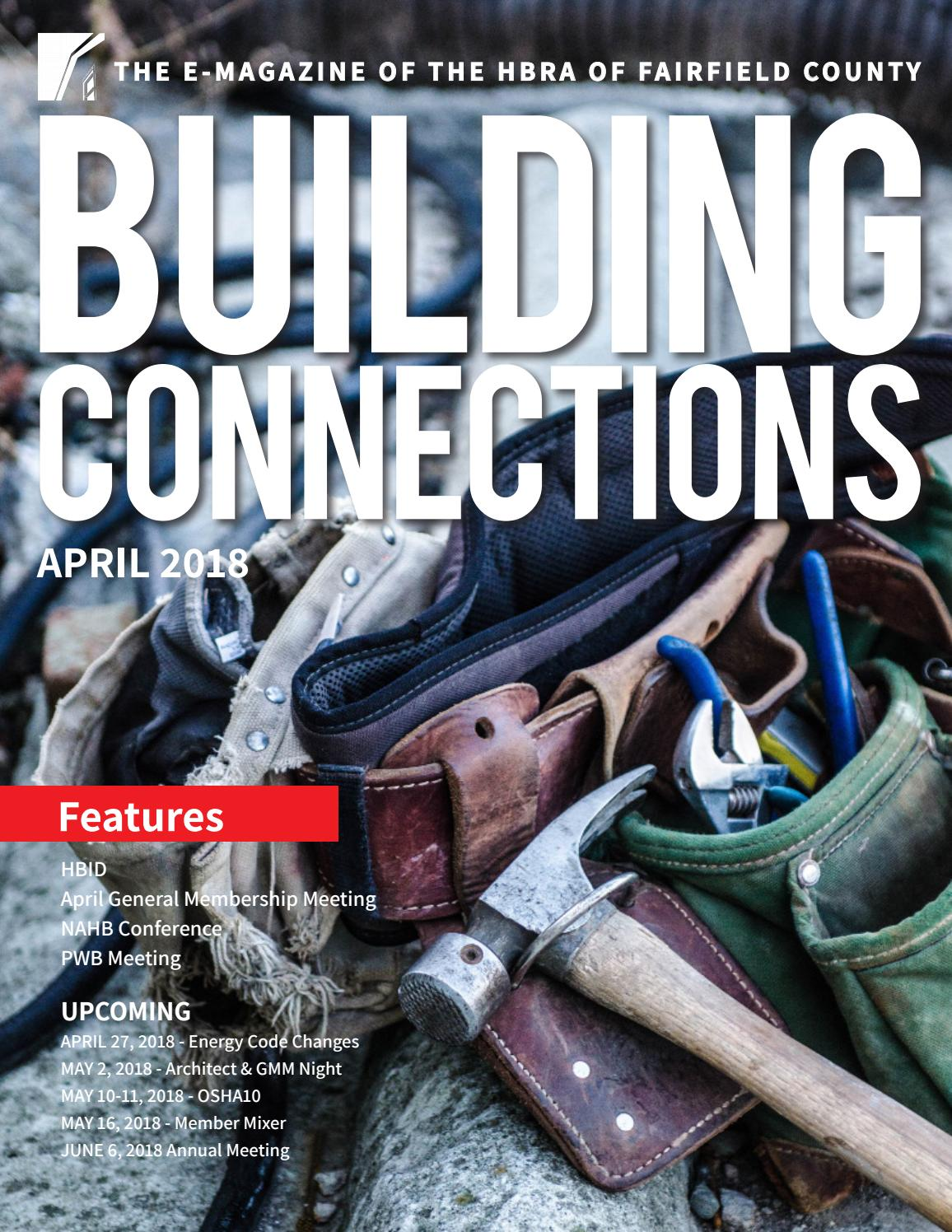 April 2018 Building Connections Magazine by HBRA of Fairfield County