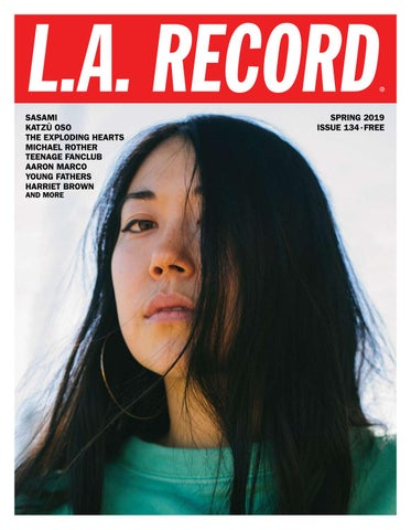 L A  RECORD 134 - SPRING 2019 by L A  RECORD - issuu