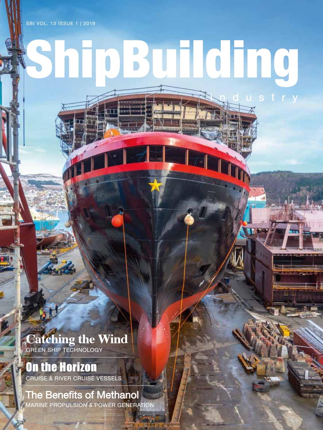 ShipBuilding Industry 2019 Issue 1 by Yellow & Finch Publishers - issuu