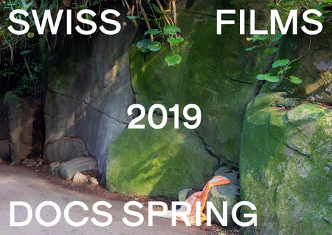 Page 1 of SWISS FILMS Booklet Docs Spring 2019
