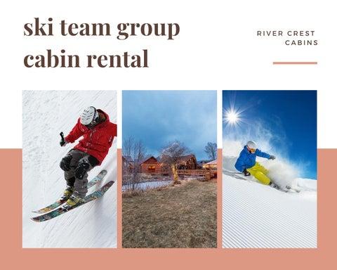 ski team group cabin rental at River crest cabins by River