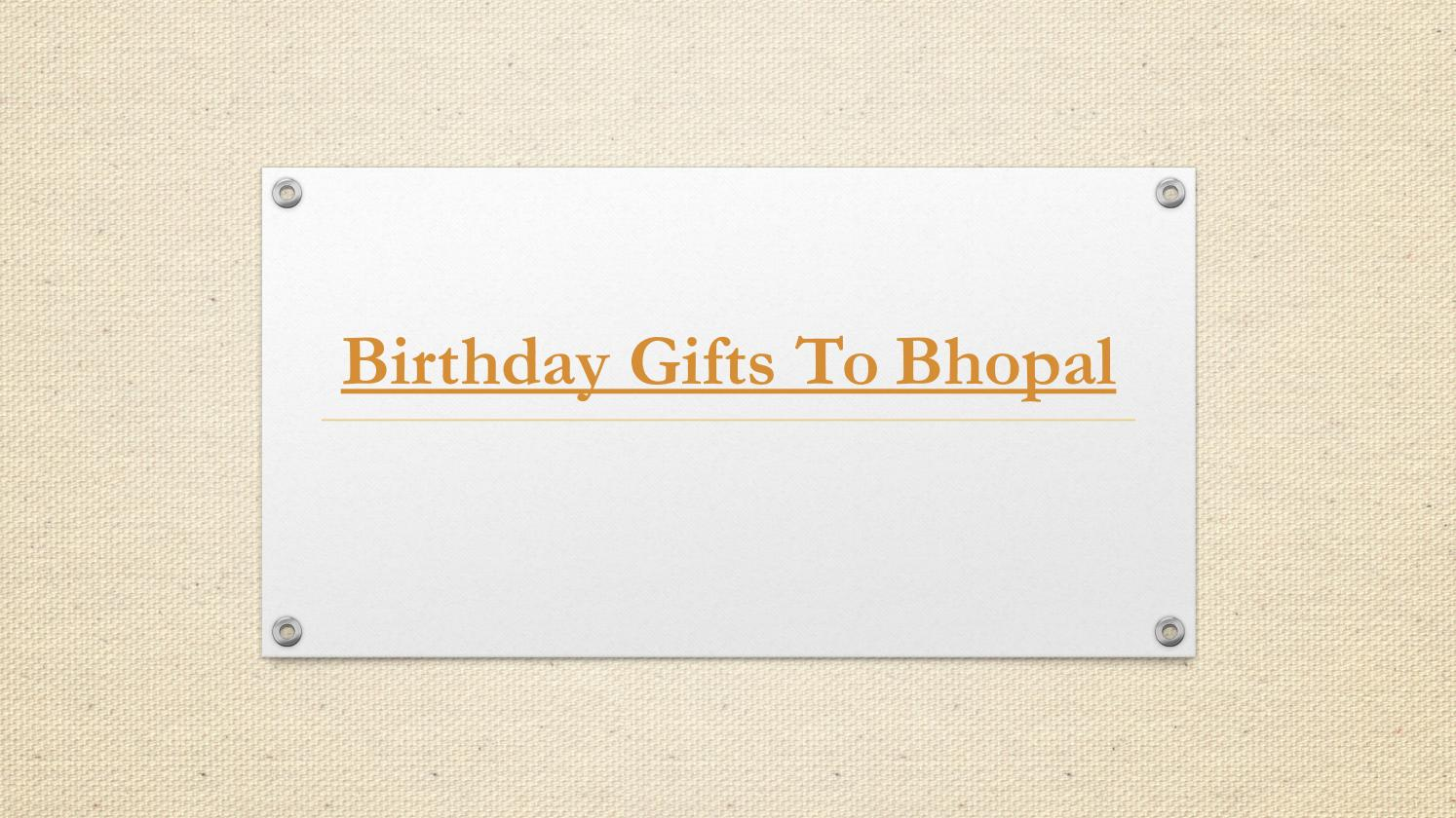 Online Birthday Gifts To Bhopal With Same Day By Indiagift