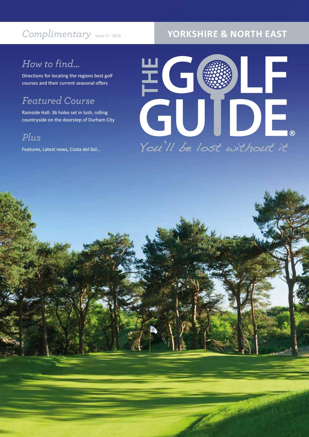 Yorkshire & North East Golf Guide Issue 17 by The Golf Guide