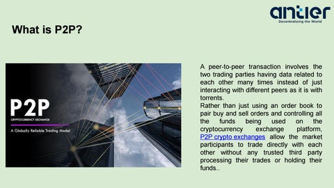 Decentralized Peer To Peer Cryptocurrency Exchange