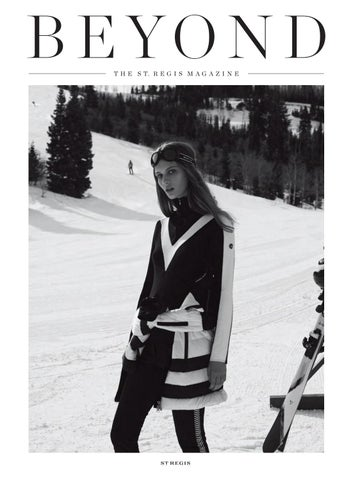 28008fa4c5d Beyond, The St. Regis Magazine Issue 12 by bravenewworldpublishing ...