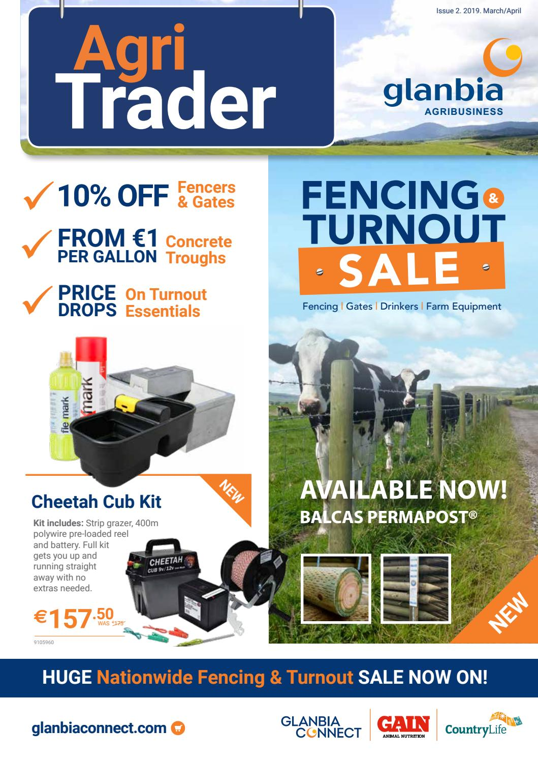 Agri-Trader Fencing & Turnout SALE Issue 2 March/April 2019