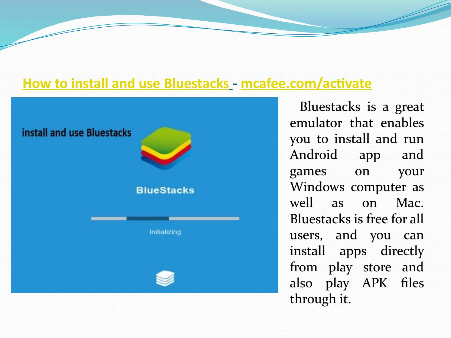 How to install and use Bluestacks by luciamandela55 - issuu