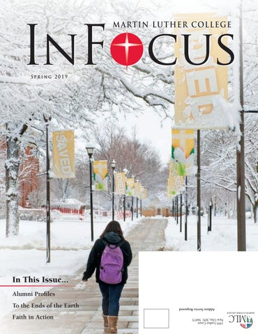 InFocus - Spring 2019 by Martin Luther College - issuu