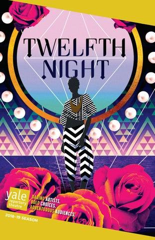 TWELFTH NIGHT (2019) by Yale Repertory Theatre - issuu