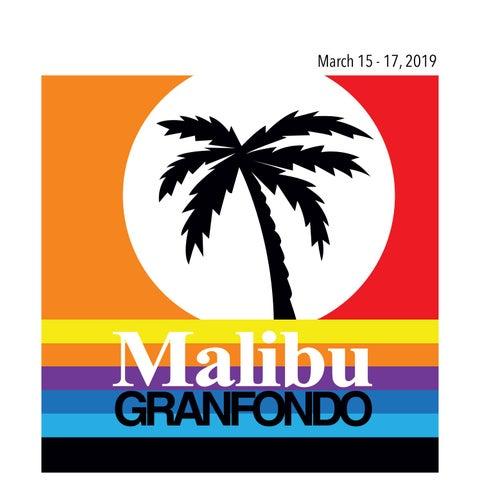 Rider Guide - 2019 Malibu GRANFONDO and Malibu Invitational by Haute