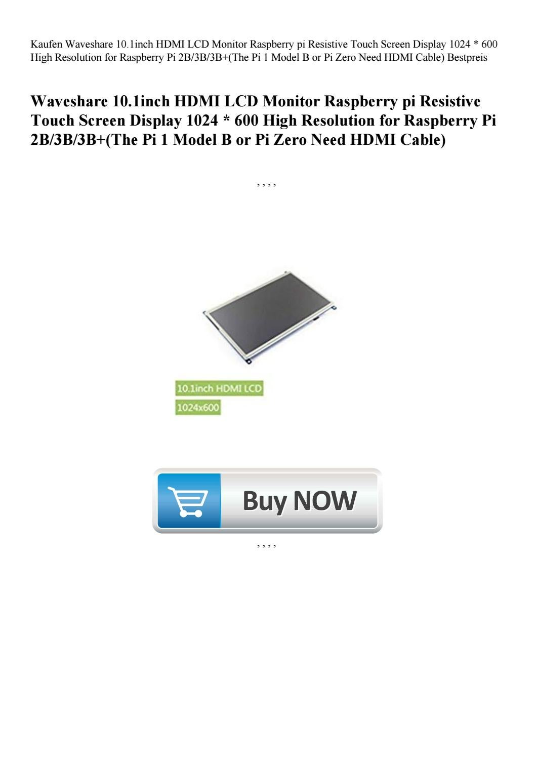 10.1inch HDMI LCD 1024×600 Resistive Touch Screen LCD for any of Raspberry Pi