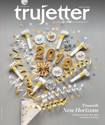 Trujetter January-February 2019 by Maxposure Media Group Pvt Ltd - issuu