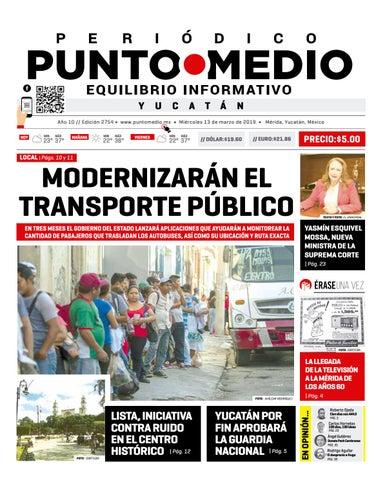 b0ad692b Versión digital miércoles 13 de marzo del 2019 by Punto Medio - issuu