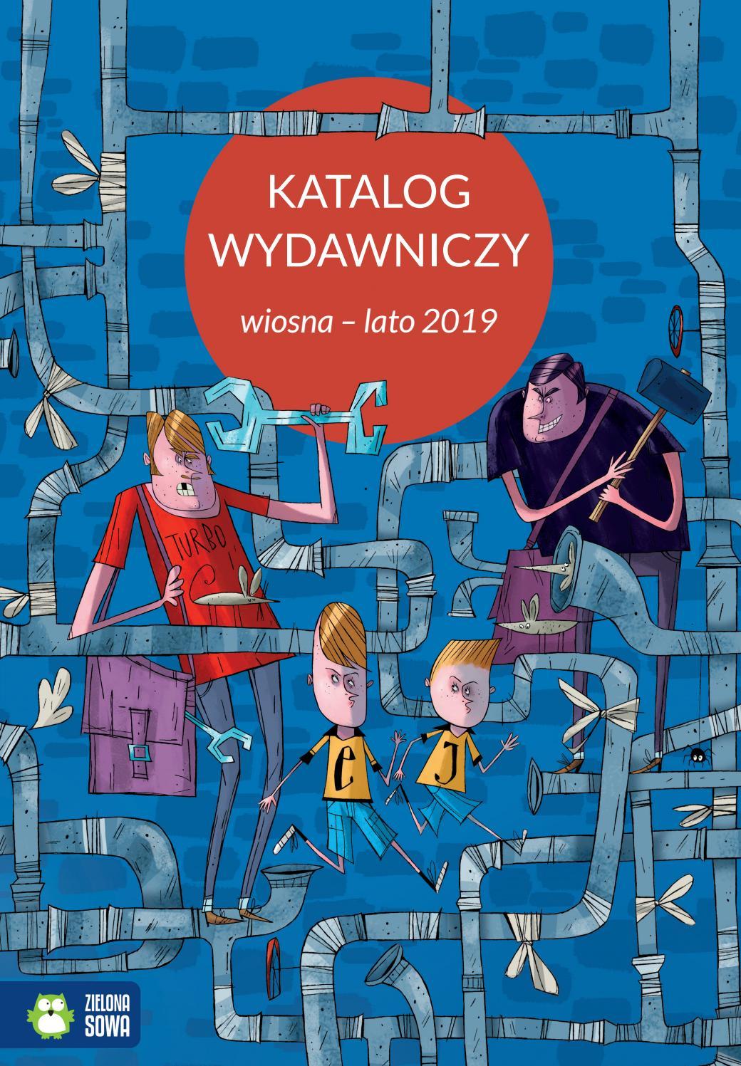 33437b3f123aaf Katalog wydawniczy wiosna-lato 2019 by ZielonaSowa - issuu
